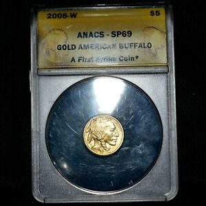 2008 W $5 GOLD AMERICAN BUFFALO  ANACS SP 69  1/10 .9999 1ST STRIKE TRUSTED