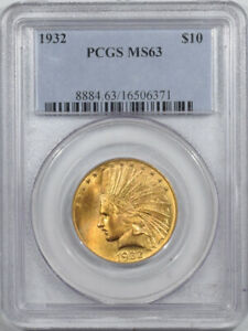 1932 $10 INDIAN GOLD   PCGS MS 63