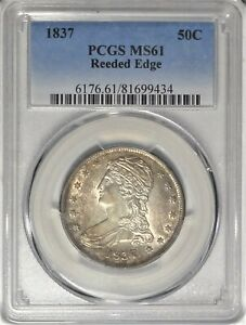 1837 50C PCGS MS61 PQ UNCIRCULATED CAPPED BUST HALF DOLLAR REEDED EDGE TYPE COIN