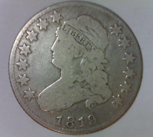 1819 CAPPED LIBERTY DRAPED BUST QUARTER DOLLAR GOOD QUALITY TYPE COIN