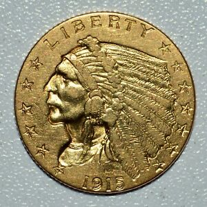 1915 $2.50 GOLD INDIAN  AU ALMOST UNC DETAILS  $2 1/2 CLEANED  TRUSTED