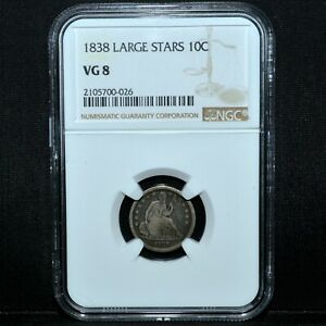 1838 P SEATED LIBERTY DIME  NGC VG 8  10C GOOD LARGE STARS  TRUSTED