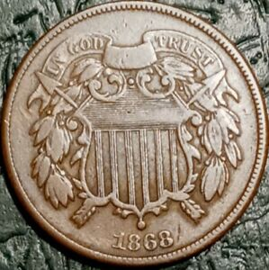 1868 TWO CENT COIN GREAT DETAILS
