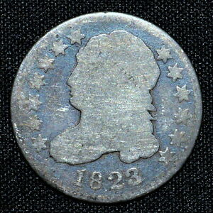 1823/2 CAPPED BUST DIME  AG ABOUT GOOD DETAILS  10C  NOW OVERDATETRUSTED