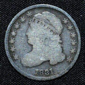 1831 CAPPED BUST DIME  VG GOOD  10C  NOW  DATE TRUSTED