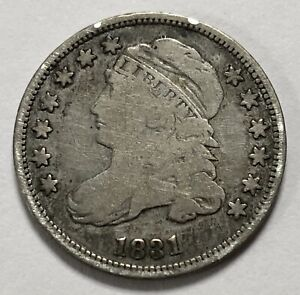 1831 CAPPED BUST SILVER DIME BETTER GRADE