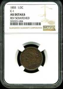 1855 1/2C C 1 BRAIDED HAIR HALF CENT AU DETAIL REV. SCRATCHED NGC 5932231 004