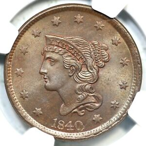 1840 N 8 NGC MS 65 BN LG DATE BRAIDED HAIR LARGE CENT COIN 1C