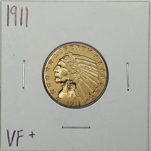 1911 $5 INDIAN HEAD GOLD HALF EAGLE IN VF  CONDITION 05884