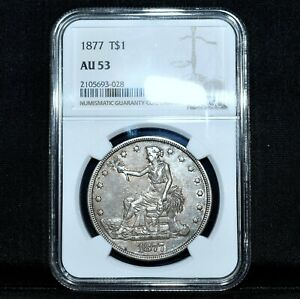 1877 P $1 TRADE DOLLAR  NGC AU 53  T$1 ALMOST UNCIRCULATED UNC  TRUSTED