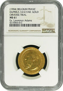 UNIQUE BELGIUM FRANC DIE TRIAL STRUCK IN GOLD NGC MS 61