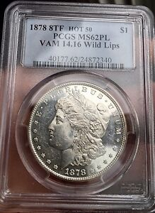 Click now to see the BUY IT NOW Price! 1878 P 8TF MORGAN SILVER DOLLAR PCGS MS62PL PROOFLIKE HOT 50 VAM 14.16 WILD LIPS