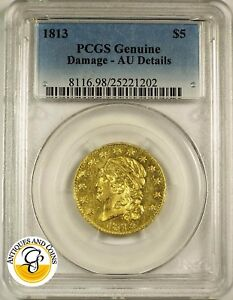 Click now to see the BUY IT NOW Price! 1813 $5  HALF EAGLE PCGS AU DETAILS REV DAMAGE. EST SURVIVAL IN ALL GRADES 650