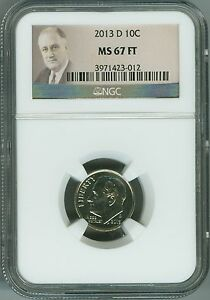 2013 D MS67 FT NGC ROOSEVELT DIME BUSINESS STRIKE 10C FULL TORCH LOW POP