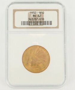 1932 NGC CERTIFIED MS 62 $10 GOLD INDIAN TEN DOLLAR GOLD COIN