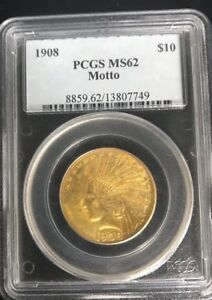1908 $10 INDIAN GOLD EAGLE W/ MOTTO MS62 PCGS