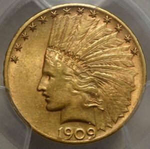 1909 S $10 INDIAN ALMOST UNCIRCULATED PCGS AU 55 ORIGINAL BETTER DATE EAGLE