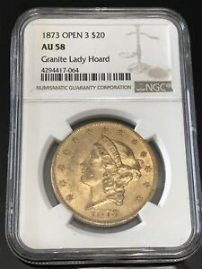 1873 LIBERTY HEAD $20 GOLD DOUBLE EAGLE OPEN 3 GRANITE LADY HOARD NGC AU 58