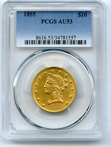 Click now to see the BUY IT NOW Price! 1855 NO MOTTO GOLD $10 LIBERTY PCGS AU 53 HINTS OF LUSTER