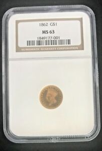 US MINT 1862 INDIAN PRINCESS HEAD TYPE 2 GOLD $1 GRADED BY NGC MS 63