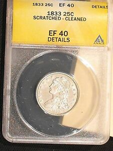 1833 CAPPED BUST QUARTER WITH EF 40 DETAILS GRADED BY ANACS   FREE US SHIPPING
