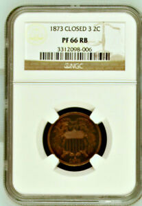 Click now to see the BUY IT NOW Price! 1873 NGC PR66 RB  600 MINTED  $25 000 67RB CU  RED BROWN PROOF TWO CENTS 2C