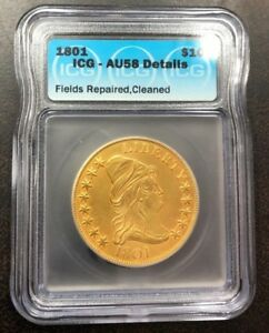 1801 CAPPED BUST TO RIGHT $10.00 GOLD EAGLE ICG AU 58 DETAILS