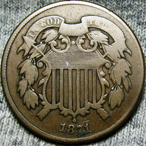 1871 TWO CENT PIECE 2CP     LOW MINTAGE TYPE COIN    R683