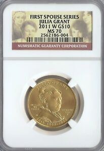 2011 W UNCIRCULATED GOLD $10 JULIA GRANT FIRST SPOUSE NGC MS 70