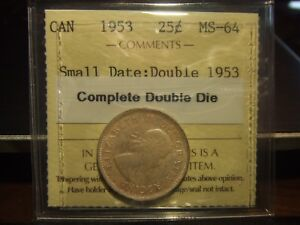 Click now to see the BUY IT NOW Price! CANADA 25 CENTS 1953 DOUBLE DIE ICCS MS 64 DOUBLE DATE
