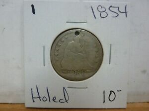 1854 SEATED LIBERTY SILVER QUARTER DOLLAR  HOLED   1