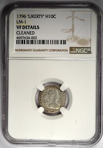 1796 DRAPED BUST HALF DIME   NGC VF DETAILS   LM 1