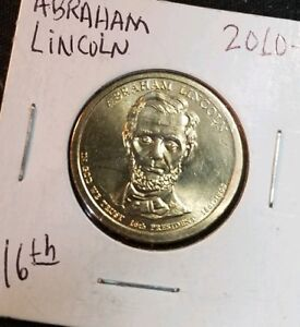 2010P PRESIDENTIAL DOLLAR ABRAHAM LINCOLN OUR 16TH PRESIDENT