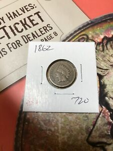 1862 INDIAN CENT G . 720