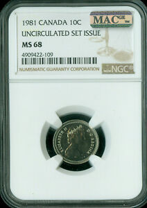 1981 CANADA 10 CENTS NGC MAC MS68 PQ 2ND FINEST GRADE SPOTLESS  ..