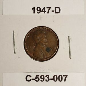 1947 D LINCOLN WHEAT CENT C 593 007