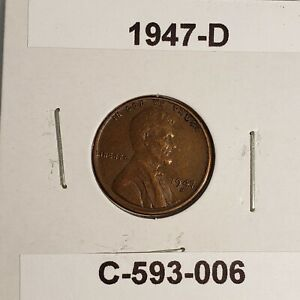 1947 D LINCOLN WHEAT CENT C 593 006