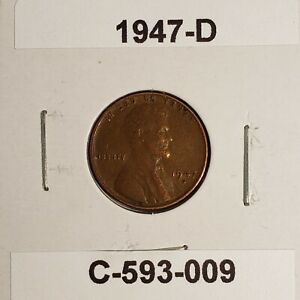 1947 D LINCOLN WHEAT CENT C 593 009