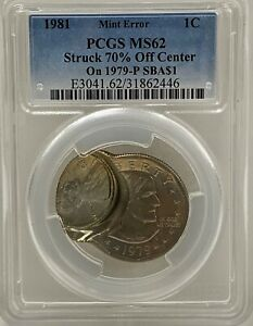 1981 LINCOLN CENT STRUCK 70  OFF CENTER ON A 1979 SBA DOLLAR PCGS MS 62 UNIQUE