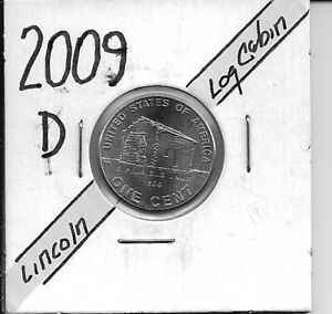 2009 D LINCOLN CENT   LOG CABIN UNC