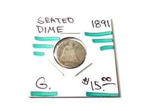 1891 LIBERTY SEATED DIME G     797