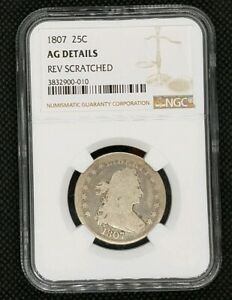 1807 DRAPED BUST QUARTER   NGC AG DETAILS   TOUGH COIN GREAT FIND
