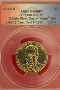 2015 D MS 67  LYNDON JOHNSON PRESIDENTIAL DOLLAR ANACS CERTIFIED OCE 1363