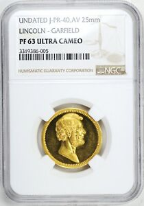 UNDATED JULIAN PR 40 AV 25MM LINCOLN   GARFIELD NGC PF 63 ULTRA CAMEO