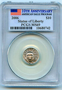 2006 PLATINUM $10 AMERICAN EAGLE PCGS MS 69. LOW MINTAGE & KEY DATE OF SERIES