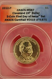 2012 P MS 67 GROVER CLEVELAND PRESIDENTIAL DOLLAR ANACS CERTIFIED SLAB OCE 308