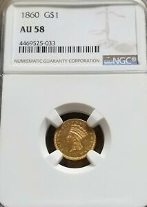 1860 GOLD DOLLAR $1 INDIAN PRINCESS NGC AU58