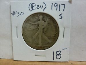 1917 S  REVERSE  WALKING LIBERTY SILVER HALF DOLLAR 30