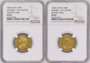 UNIQUE DISCOVERY PROOF GILT OBV & REV DIE TRIALS 1856 SPAIN 100 REALES NGC PR 65