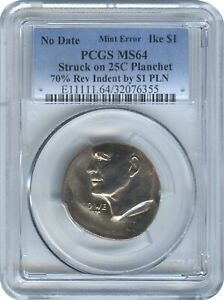 UNIQUE CLAD IKE $1 ON QUARTER PLANCHET 70  INDENT BY QUARTER PLANCHET PCGS MS 64